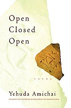 Open closed open : poems