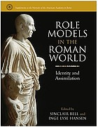 Role models in the Roman world : identity and assimilation
