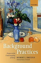 Background practices : essays on the understanding of being