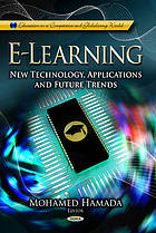 E-learning : new technology, applications and future trends