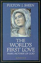 The world's first love