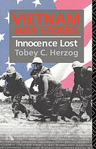 Vietnam war stories : innocence lost