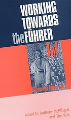 Working towards the führer : essays in honour of sir Ian Kershaw