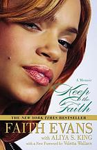 Keep the faith : a memoir