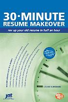 30-minute résumé makeover : rev up your résumé in half an hour