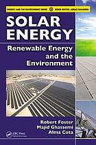 Solar energy : renewable energy and the environment