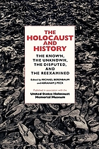 The Holocaust and history : the known, the unknown, the disputed and the re-examined