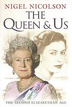 The Queen and us