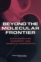 Beyond the molecular frontier : challenges for chemistry and chemical engineering