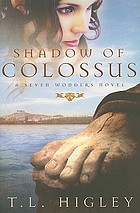 Shadow of Colossus : a seven wonders novel