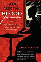 Jane Austen : blood persuasion