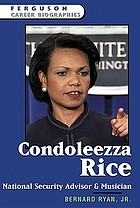Condoleezza Rice : national security advisor and musician