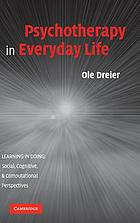 Psychotherapy in everyday life