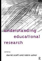 Understanding educational research