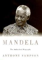 Mandela : the authorized biography