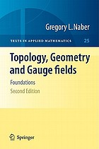 Topology, geometry and gauge fields : foundations