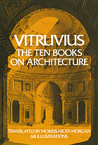 Vitruvius: the ten books on architecture