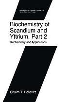 Biochemistry of Scandium and Yttrium, Part 2: Biochemistry and Applications