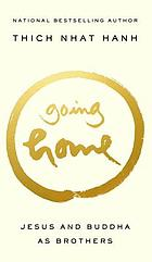 Going home : Jesus and Buddha as brothers