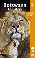 Botswana: safari guide: the Bradt travel guide