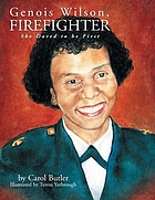 Genois Wilson, firefighter : she dared to be first