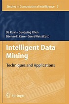 Intelligent data mining : techniques and applications