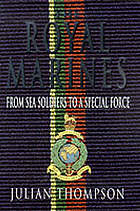 The Royal Marines : from sea soldiers to a special force