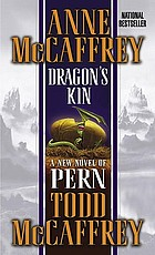 Dragon's kin : a new novel of Pern.