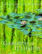Gardens of illusion : places of wit and enchantment