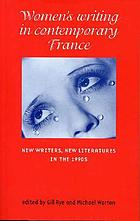 Women's writing in contemporary France: New writers, new literatures in the 1990s