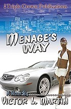 Menage's way : a novel