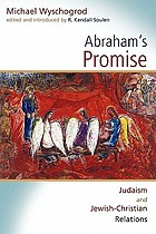 Abraham's promise : Judaism and Jewish-Christian relations