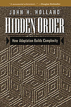 Hidden order : how adaptation builds complexity