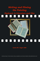 Writing and filming the painting : ekphrasis in liturature and film