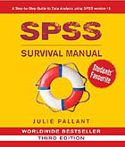 SPSS survival manual : a step by step guide to data analysis using SPSS for Windows