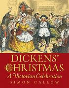 Dickens' Christmas : a Victorian celebration