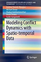 Modeling conflict dynamics with spatiotemporal data