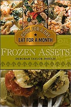 Frozen assets : cook for a day, eat for a month