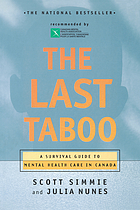 The last taboo : a survival guide to mental health care in Canada