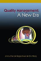 Quality management : a new era