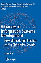 Advances in information systems development : new methods and practice for the networked society