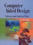 Computer aided design : software and analytical tools
