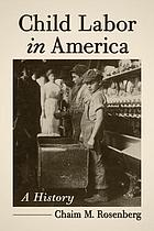 Child labor in America : a history