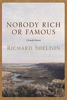 Nobody rich or famous : a family memoir