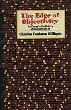 The edge of objectivity : an essay in the history of scientific ideas