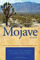 The Mojave Desert : ecosystem processes and sustainability
