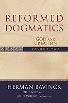 Reformed dogmatics. Vol. 2, God and creation