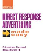Entrepreneur magazine's Direct response advertising made easy