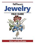 Warman's jewelry field guide : values and identification