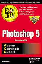 Photoshop 5 : exam cram : Adobe certified expert